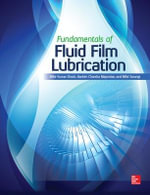 Fundamentals of Fluid Film Lubrication - M. K. Ghosh
