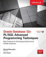 Oracle Database 12C PL/SQL Advanced Programming Techniques - Michael McLaughlin