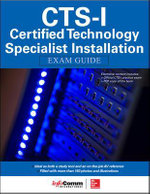 CTS-I Certified Technology Specialist Installation Exam Guide - InfoComm International