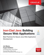Iron-Clad Java : Building Secure Web Applications - Jim Manico