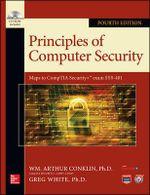 Principles of Computer Security : Official Comptia Guide - Wm. Arthur Conklin