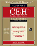 CEH Certified Ethical Hacker All-in-One Exam Guide - Matt Walker