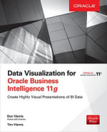 Data Visualization for Oracle Business Intelligence 11G - Dan Vlamis