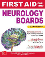 First Aid for the Neurology Boards : First Aid - Michael S. Rafii