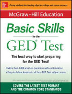 McGraw-Hilll Education Basic Skills for the GED Test - McGraw-Hill Education