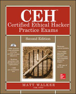 CEH Certified Ethical Hacker Practice Exams : Second Edition - Matt Walker