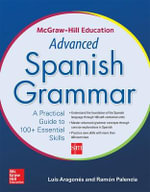 Mcgraw-Hill Education Advanced Spanish Grammar - Luis Aragones