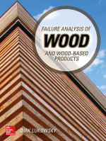 Failure Analysis of Wood and Wood-Based Products - Dirk Lukowsky