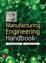 Manufacturing Engineering Handbook : 2nd Edition - Hwaiyu Geng