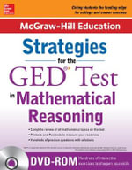 McGraw-Hill Education Strategies for the GED Test in Mathematical Reasoning with CD-ROM - McGraw-Hill Education