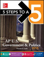 5 Steps to a 5 AP Us Government and Politics , 2015 Edition - Pamela Lamb