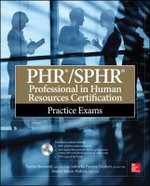 PHR/SPHR Professional in Human Resources Certification Practice Exams - Tresha Moreland