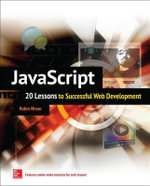 JavaScript : 20 Lessons to Successful Web Development - Robin Nixon