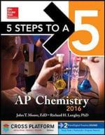 5 Steps to a 5 AP Chemistry 2016, Cross-Platform Edition - John T Moore