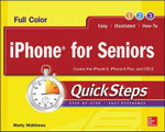Iphone for Seniors Quicksteps : Quicksteps - Marty Matthews