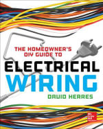 The Homeowner's DIY Guide to Electrical Wiring - David Herres