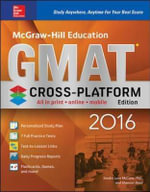 McGraw-Hill Education GMAT 2016, Cross-Platform Edition - Reed McCune
