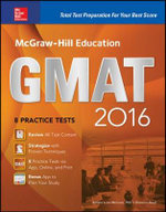 McGraw-Hill Education GMAT 2016 : Strategies + 10 Practice Tests + 11 Videos + 2 Apps - Sandra Luna McCune