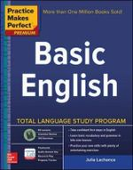 Practice Makes Perfect Basic English : 2nd Edition - Julie Lachance