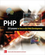 PHP : 20 Lessons to Successful Web Development - Robin Nixon