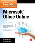 Microsoft Office Online : How to Do Everything Series - Carole Matthews