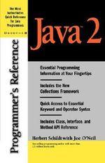 Java 2 Programmer's Reference - Herbert Schildt