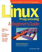 Linux Programming : A Beginner's Guide - Richard Petersen
