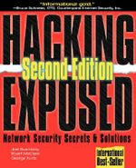 Hacking Exposed : Network Security Secrets and Solutions - Stuart McClure
