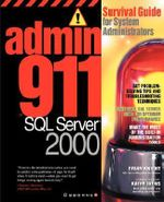 SQL Server 2000 : Survival Guide for System Administrators - Harshad Nadkarni