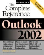 Outlook X : The Complete Reference - Thomas E. Barich