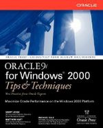 Oracle9i for Windows 2000 : Tips and Techniques - Scott Jesse