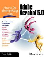 How to Do Everything with Adobe Acrobat 5.0 : Classroom in a Book (Adobe) - Doug Sahlin