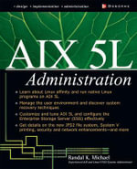 AIX 5L Administration : Networking Series - Randal K. Michael