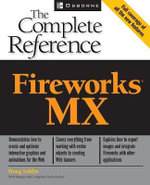 Fireworks MX : The Complete Reference - Doug Sahlin
