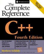 C++ the Complete Reference : The Complete Reference, 4th Edition - Herbert Schildt