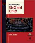 Introduction to Unix and Linux - John Muster