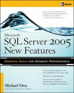 Microsoft(R) SQL Server 2005 New Features - Michael Otey
