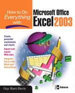How to Do Everything with Microsoft Office Excel 2003 : How to Do Everything - Guy Hart-Davis
