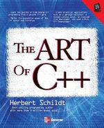 The Art of C++ : Programming Ser. - Herbert Schildt