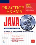 OCP Java SE 6 Programmer Practice Exams : (Exam 310-065) - Bert Bates