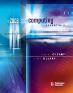 Computing Essentials 2006 Intro Edition W/ Student CD : Complete Edition with Student CD - Timothy J. O'Leary