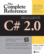C# 2.0 : The Complete Reference - Herbert Schildt