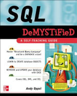 SQL Demystified : A Self-teaching Guide : The Demystified Series - Andy Oppel