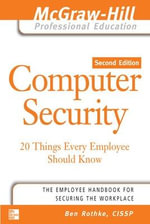 Computer Security : 20 Things Every Employee Should Know - Ben Rothke
