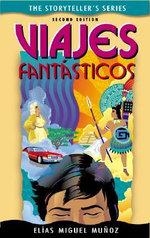 Viajes Fantasticos - Elias Miguel Munoz
