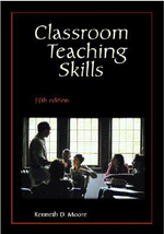 Classroom Teaching Skills - Kenneth D. Moore