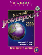 Microsoft PowerPoint 2000 : Introductory Edition - Timothy J. O'Leary