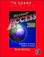 Microsoft Access 2000 : Brief Edition - Timothy J. O'Leary