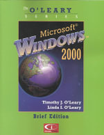 Microsoft Windows 2000 : Brief Edition - Timothy J. O'Leary