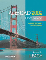 Your Autocad 2002 Companion - Leach